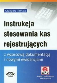 Instrukcja stosowania kas rejestrujących - okładka książki