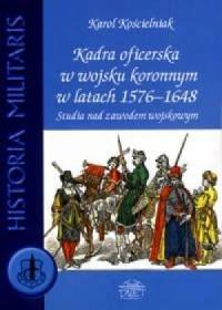 Kadra oficerska w wojsku koronnym - okładka książki