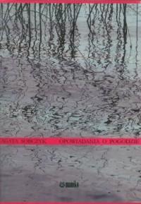 Opowiadania o pogodzie - okładka książki