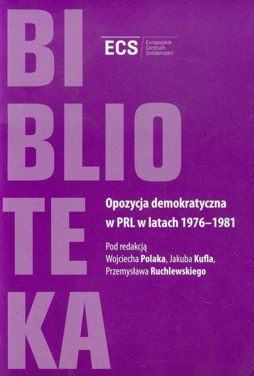 Opozycja demokratyczna w PRL w - okładka książki