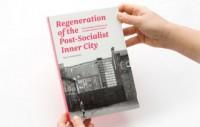 Regeneration of the post-socialist - okładka książki