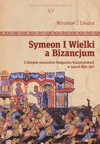 Symeon I Wielki a Bizancjum. Z - okładka książki