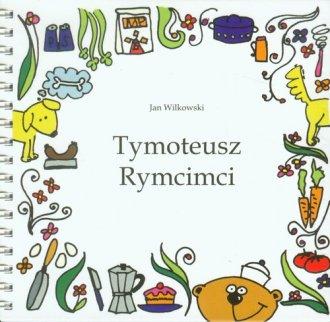 Tymoteusz Rymcimci (+ CD) - okładka książki