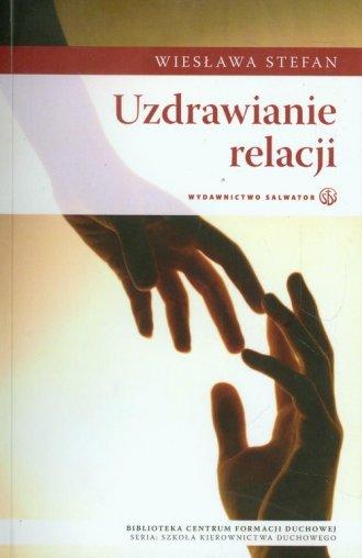 Uzdrawianie relacji - okładka książki