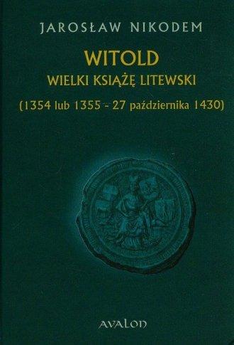 Witold. Wielki książę litewski - okładka książki