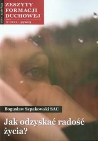 Zeszyty formacji duchowej nr 59. Jak odzyskać radość życia? - okładka książki