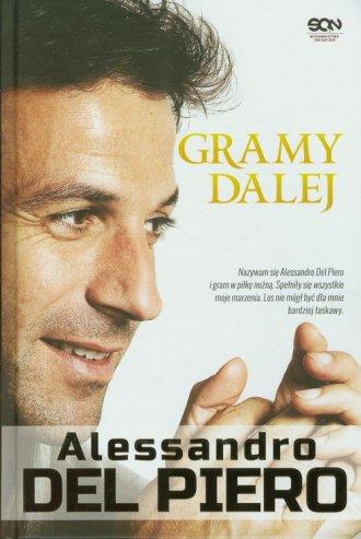 Alessandro Del Piero. Gramy dalej - okładka książki