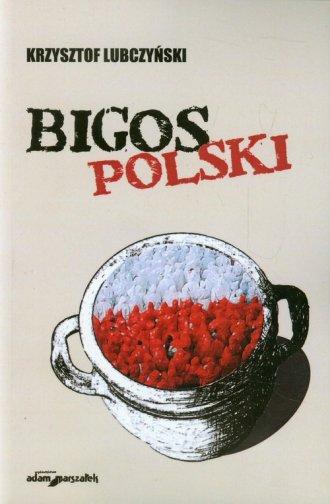Bigos polski. Rozmowy i szkice - okładka książki