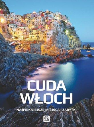 Cuda Włoch. Najpiękniejsze miejsca - okładka książki