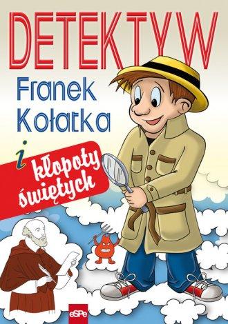 Detektyw Franek Kołatka i kłopoty - okładka książki