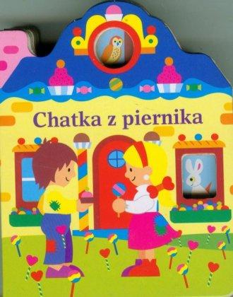 Domki z okienkami. Chatka z piernika - okładka książki