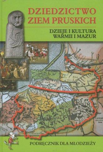 Dziedzictwo ziem pruskich. Dzieje - okładka podręcznika