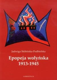 Epopeja wołyńska 1913-1945 - okładka książki
