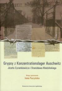 Grypsy z Konzentrationslager Auschwitz Józefa Cyrankiewicza i Stanisława Kłodzińskiego - okładka książki
