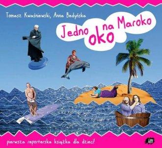 Jedno oko na Maroko - okładka książki