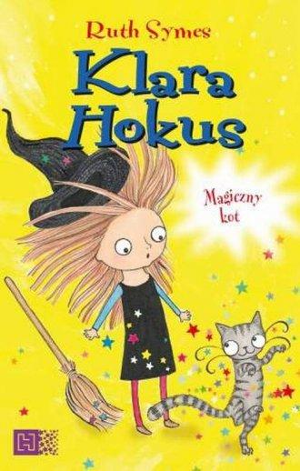 Klara Hokus. Magiczny kot - okładka książki