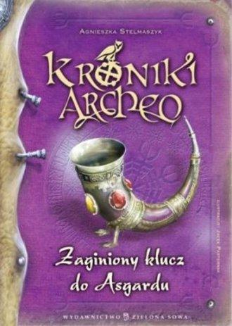 Kroniki Archeo. Zagubiony klucz - okładka książki