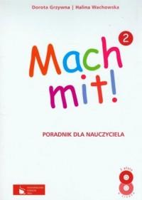 Mach mit! 2. Poradnik dla nauczyciela (+ 2CD) - okładka podręcznika