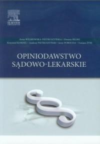 Opiniodawstwo sądowo-lekarskie - okładka książki