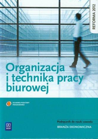 Organizacja i technika pracy biurowej. - okładka podręcznika