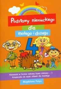 Podstawy niemieckiego dla małego i dużego 4 - okładka książki