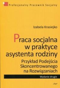Praca socjalna w praktyce asystenta - okładka książki