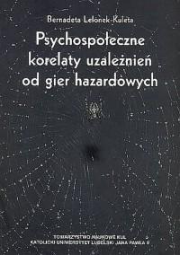 Psychospołeczne korelaty uzależnień - okładka książki