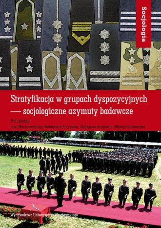 Stratyfikacja w grupach dyspozycyjnych. - okładka książki