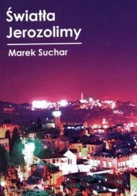 Światła Jerozolimy - okładka książki