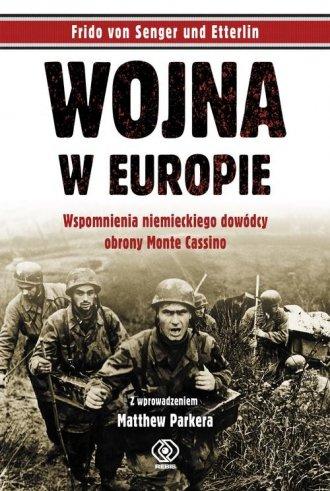 Wojna w Europie. Wspomnienia niemieckiego - okładka książki
