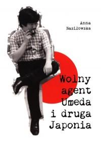 Wolny agent Umeda i druga Japonia - okładka książki