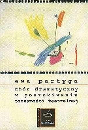Chór dramatyczny w poszukiwaniu - okładka książki