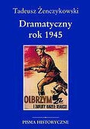 Dramatyczny rok 1945 - okładka książki