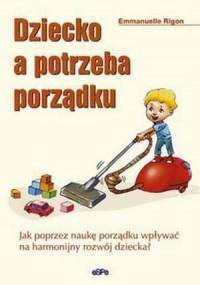 Dziecko a potrzeba porządku - okładka książki