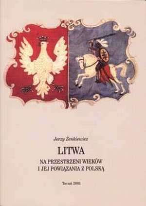 Litwa na przestrzeni wieków i jej - okładka książki