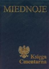 Miednoje. Księga Cmentarna Polskiego - okładka książki