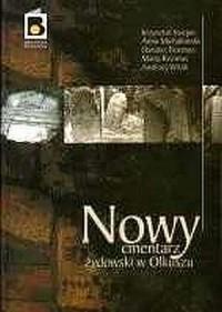 Nowy cmentarz żydowski w Olkuszu - okładka książki