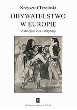 Obywatelstwo w Europie. Z dziejów - okładka książki