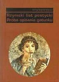 Rzymski list poetycki. Próba opisania gatunku - okładka książki