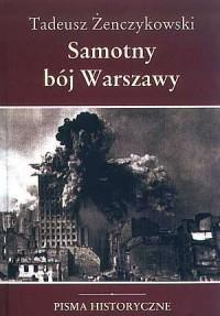 Samotny bój Warszawy - Tadeusz - okładka książki