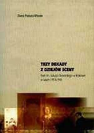 Trzy dekady z dziejów sceny. Teatr - okładka książki