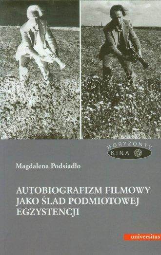 Autobiografizm filmowy jako ślad - okładka książki