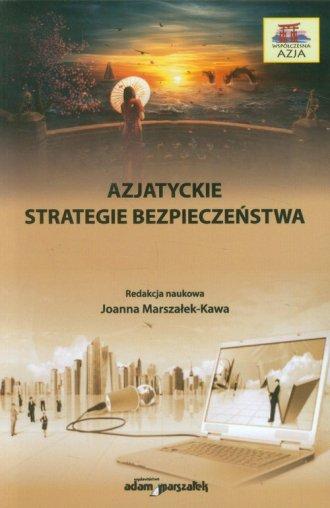 Azjatyckie strategie bezpieczeństwa - okładka książki