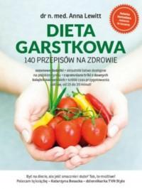Dieta garstkowa. 140 przepisów na zdrowie - okładka książki
