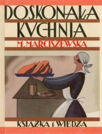 Doskonała kuchnia - Maria Marciszewska - okładka książki