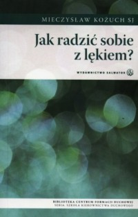 Jak radzić sobie z lękiem? - okładka książki