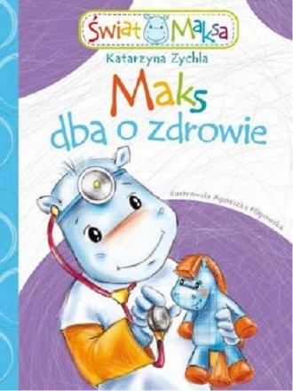Maks dba o zdrowie - okładka książki