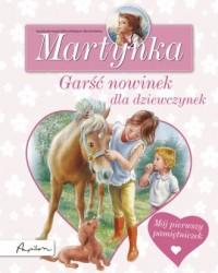 Martynka. Garść nowinek dla dziewczynek - okładka książki