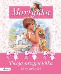 Martynka. Twoja przyjaciółka - okładka książki