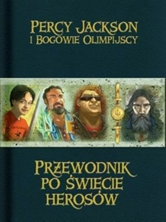Przewodnik po świecie herosów - okładka książki